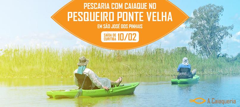 PEscaria com Caiaques no PEsqueiro Ponte Velha - São José dos Pinhais - 10/02/2018