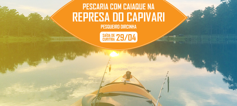 Pescaria com caiaques na represa do Capivari - Pesqueiro Dircinha - 29/04/18