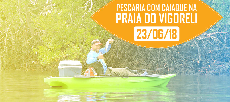 PEscaria com Caiaques - PRaia do Vigoreli - Joinville